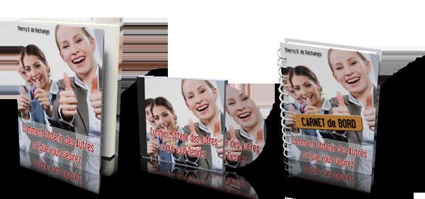 """""""Comment Obtenir des Autres ce que Vous Désirez"""" L'ouvrage, l'Audio-book et son Carnet de bord"""